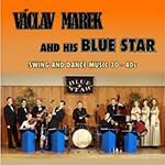 Václav Marek and his Blue Star – Swing and Dance Music 30 – 40s